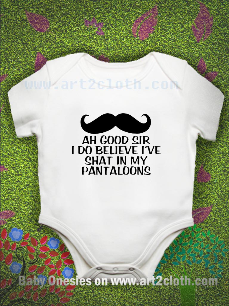Funny Quotes Ah Good Sir Baby Onesie Cheap Custom T