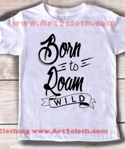 Kids Clothes Born To Roam Wild
