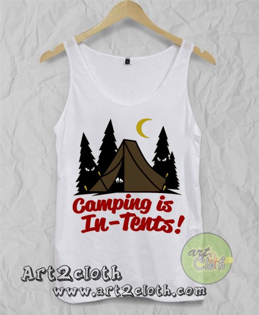 Camping Is In Tents Unisex Adult Tank Top