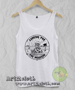Lurking For The Weekend Unisex Adult Tank Top