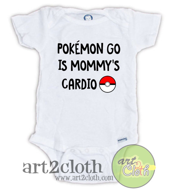 324c40c1 POKEMON GO is Mommy's Cardio Baby Onesie   Cheap Custom T Shirts ...