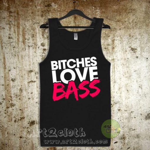 Bitches Love Bass Unisex Adult Tank Top