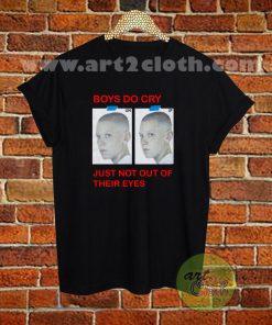Boys Do Cry T Shirt
