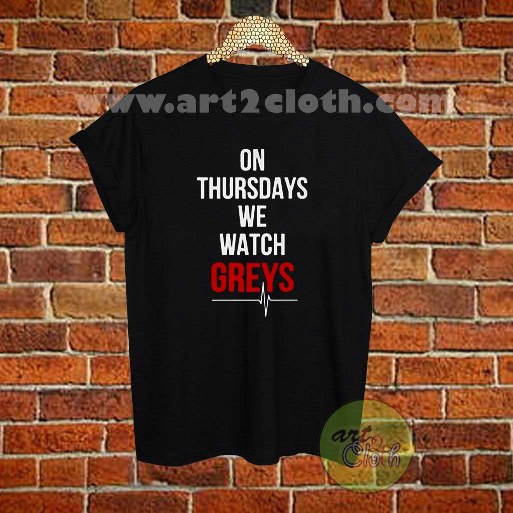 On Thursday\'a We Watch Greys Anatomy T Shirt Size XS,S,M,L,XL,2XL ...