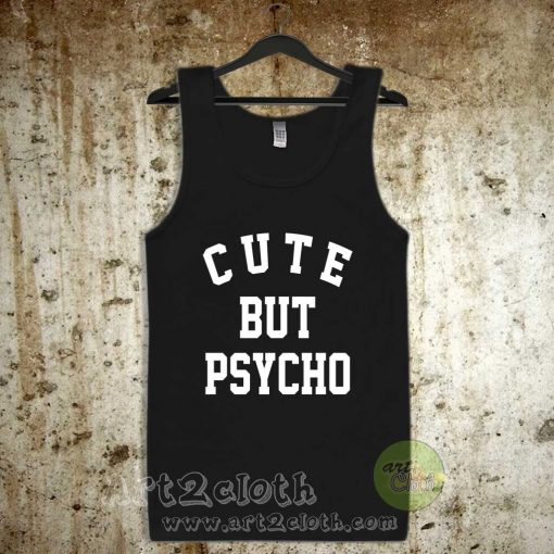 Cute But Pyscho Unisex Adult Tank Top