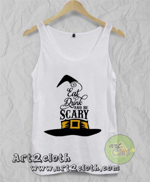 Eat Drink And Be Scary Unisex Adult Tank Top
