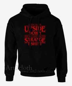 I Went to the Upside Down Unisex Hoodie