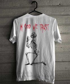 In God We Trust T Shirt