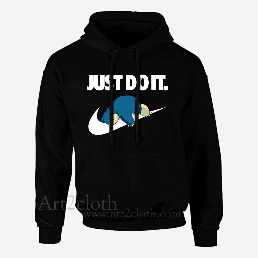 Just Do It Quotes Snorlax Pokemon Just Do It Unihoodie Funny Hoodie Quotes