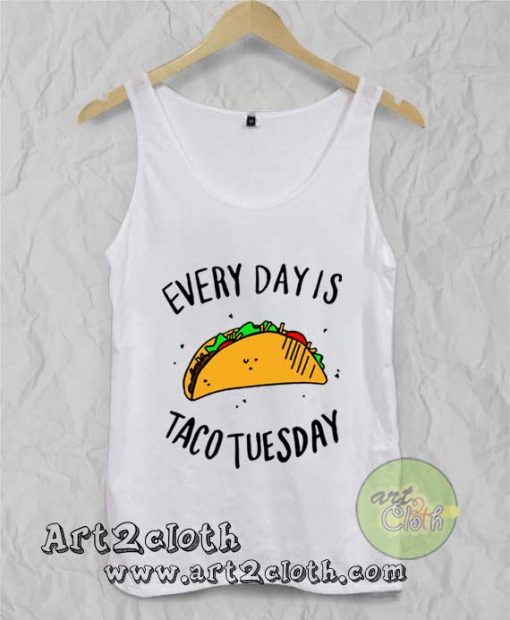 Every Day is Taco Tuesday Unisex Adult Tank Top