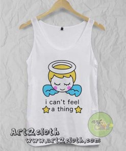 I Cant Feel a Thing Unisex Adult Tank Top