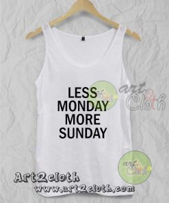 Less Monday More Sunday Unisex Adult Tank Top