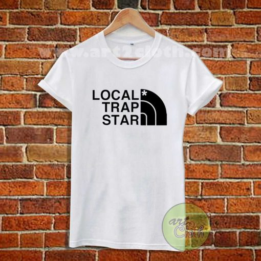 Local Trap Star T Shirt