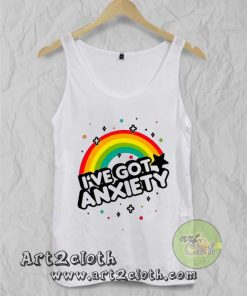 I've Got Anxiety Rainbow Unisex Adult Tank Top