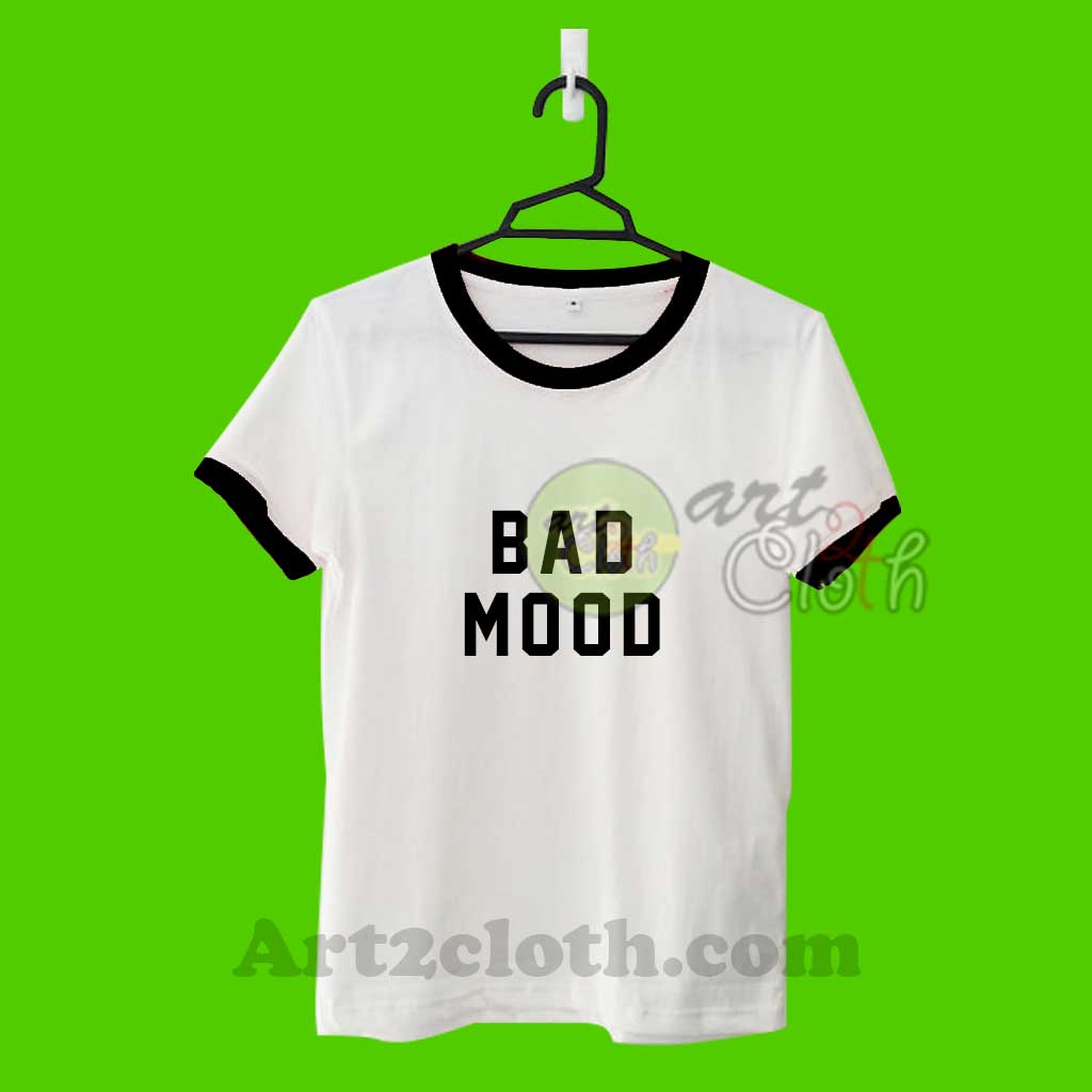 Bad Mood Unisex Ringer T Shirt Cheap Custom T Shirts