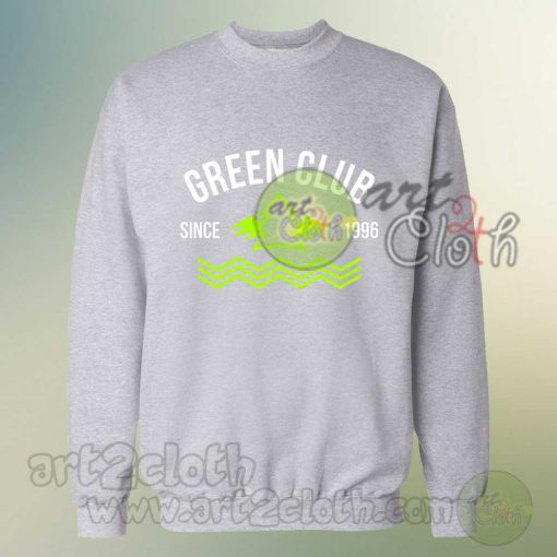 Green Club Since 1996 Sweatshirts