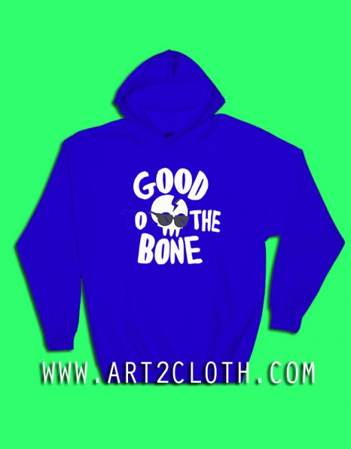 Good To The Bone Hoodie