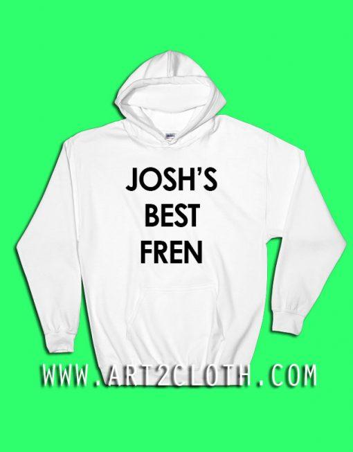 Josh's Best Fren Hoodie