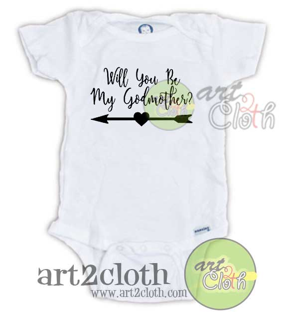 1f051cb96 Will You Be My Godmother Baby Onesie | Custom Baby Onesies | Art2cloth