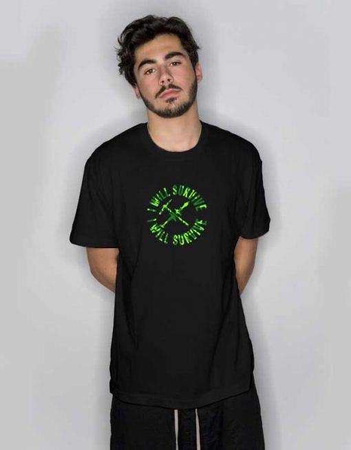 I Will Survive Kit T Shirt