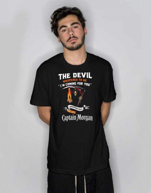The Devil l Whispered To Me Captain Morgan T Shirt