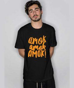 Amok Amok Amok Orange T Shirt