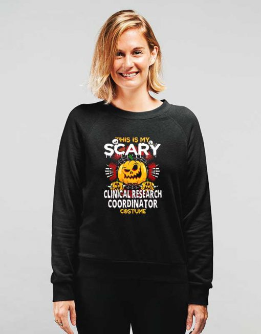 Clinical Research Coordinator Scary Halloween Sweatshirt