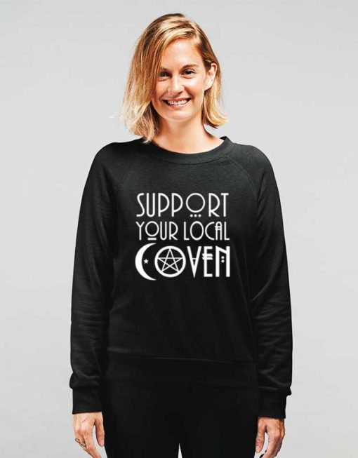 Support Your Local Coven Sweatshirt