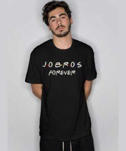 Jobros Forever T Shirt