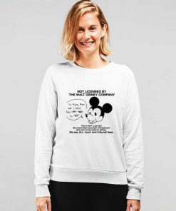 Not Licensed By The Walt Disney Company Sweatshirt