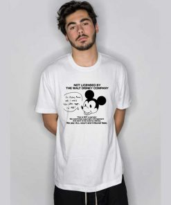 Not Licensed By The Walt Disney Company T Shirt